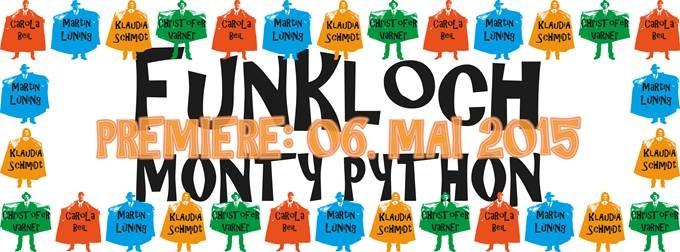Funkloch MONTY PYTHON