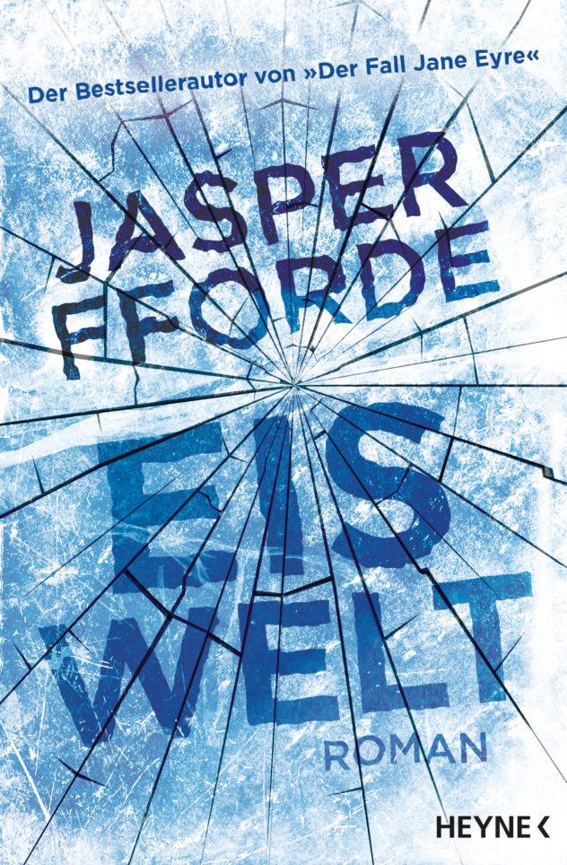 Eiswelt von Jasper Fforde © Heyne Verlag