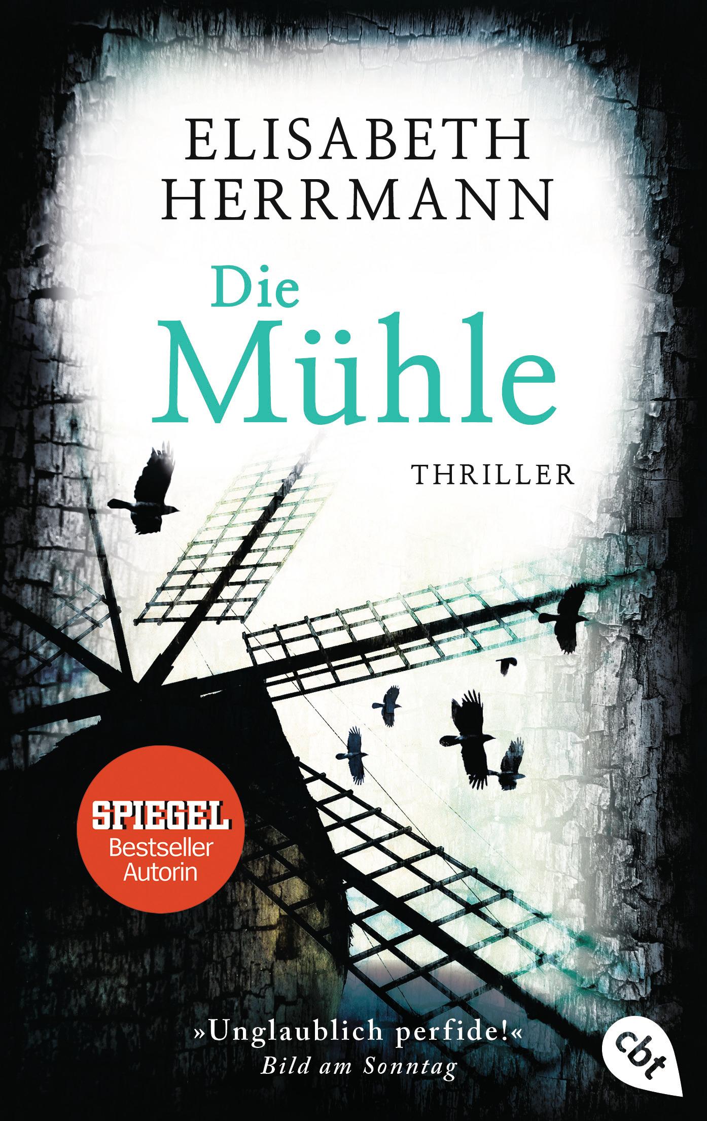 Die Mühle von Elisabeth Herrmann Cover ©cbt HC