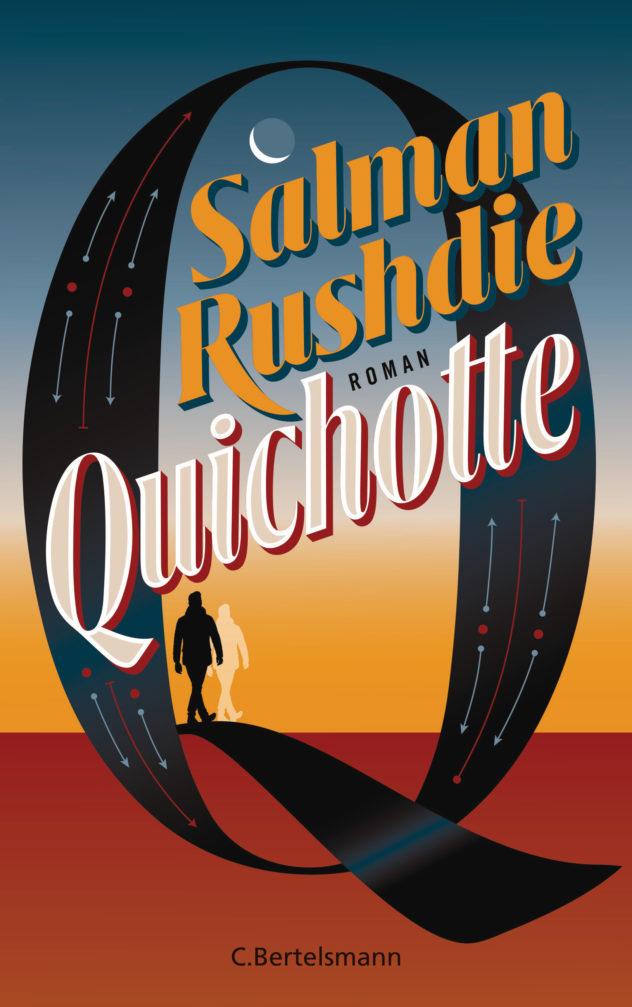 Quichotte von Salman Rushdie ©Bertelsmann Verlag