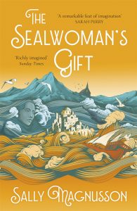 Sally Magnusson - The Sealwoman's Gift ©tworoadsbooks